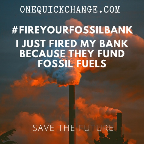 Banks are financing Climate Change. Let's do something about it.