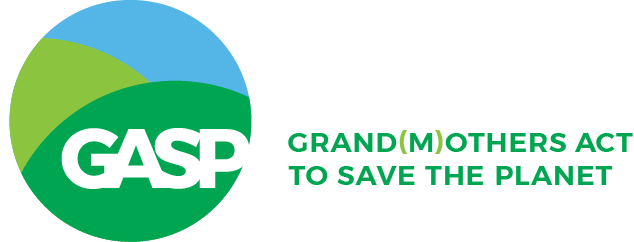 GASP – Grandmothers  Act to Save the Planet
